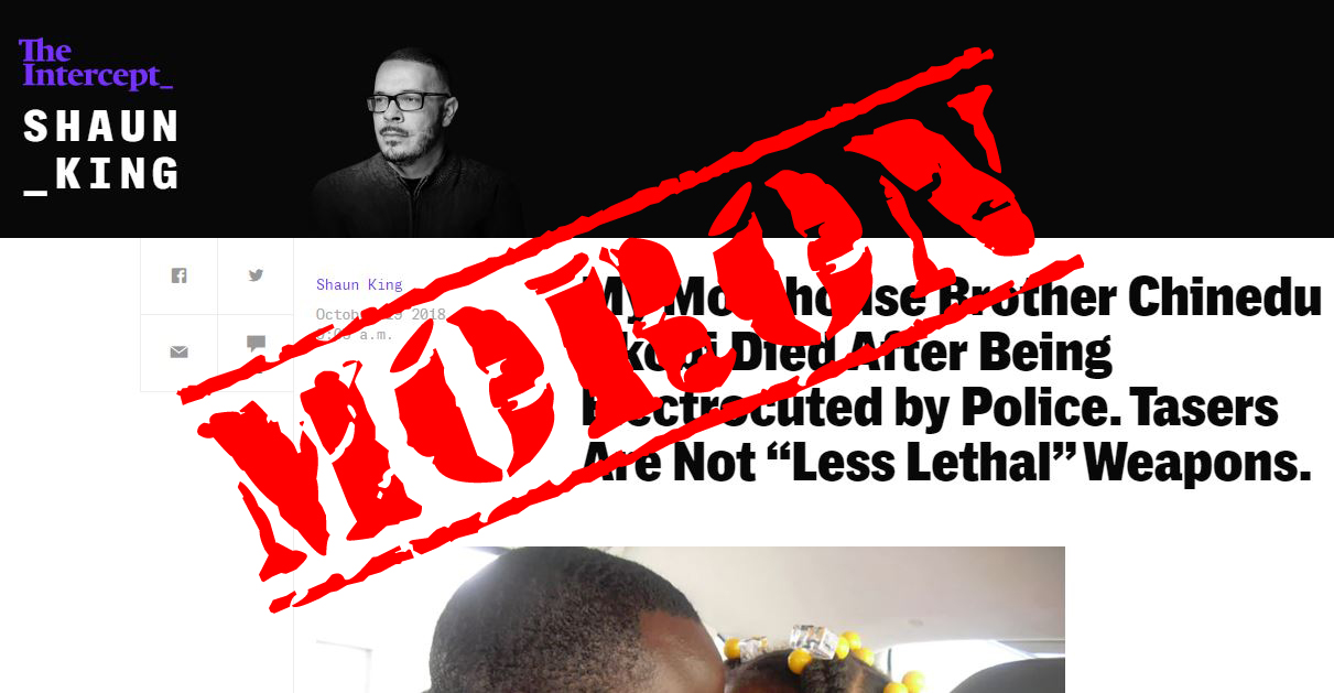 "Yes, Tasers ARE ""Less Lethal"" & Shaun King is a Moron"